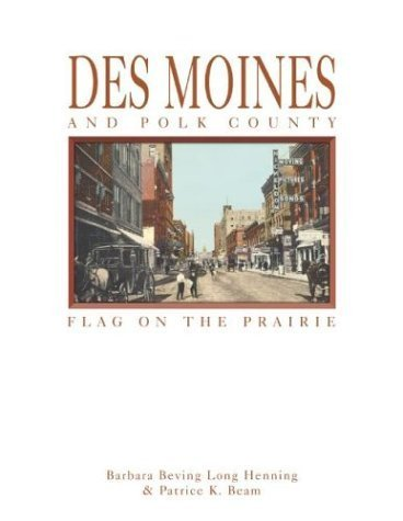 Des Moines and Polk County: Flag on the Prairie by Patrice K Beam - Mall Shopping Des Moines