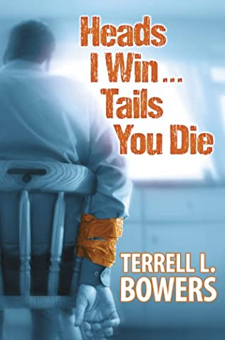 book cover of Heads I Win...Tails You Die