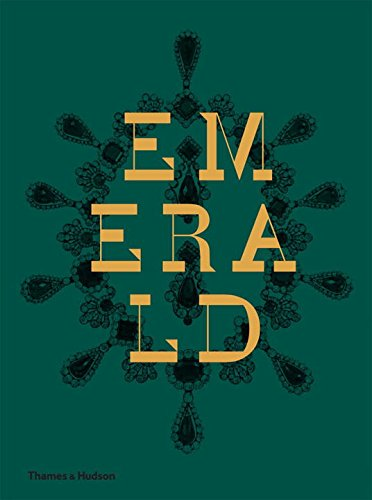 Emerald: Twenty-one Centuries of Jewelled Opulence and Power by imusti
