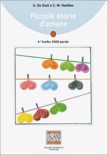 Piccole storie d'amore: Piccole storie d'amore: Lektüre (ohne Audio-CD)