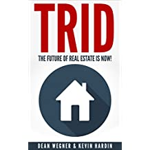 TRID: The Future Of Real Estate Is Now!