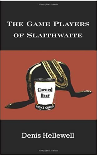 Book The Game Players of Slaithwaite by Dennis Hellewell (2006-01-06)