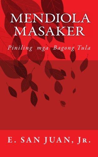 Download Mendiola Masaker: Piniling Mga Tula sa Filipino (Tagalog Edition) pdf epub