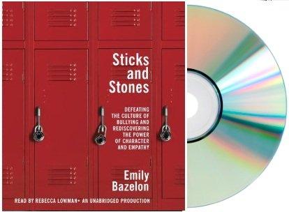 STICKS & STONES Audiobook:Sticks and Stones:By Emily Bazelo [Audiobook, Unabridged] [Audio CD]