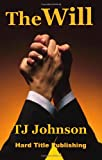 The Will, T. J. Johnson, 0976481774