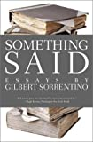 Something Said (American Literature (Dalkey Archive)), Gilbert Sorrentino, 1564783103
