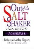 Out of the Saltshaker : Evangelism As a Way of Life, Pippert, Rebecca Manley, 0830822348