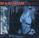 Maximum Heavy Metal by Various Artists (...