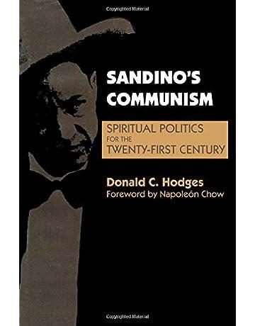 Sandinos Communism: Spiritual Politics for the Twenty-First Century