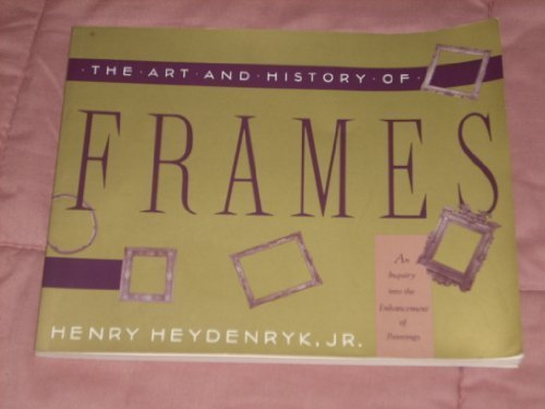 The Art & History of Frames