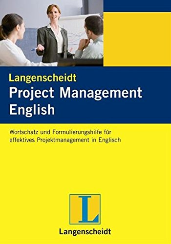 project-management-english-wortschatz-und-formulierungshilfe-fr-effektives-projektmanagement-in-englisch
