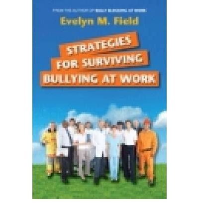Strategies for Surviving Bullying at Work (Paperback) - Common PDF