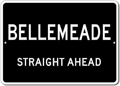 Custom Aluminum Sign - BELLEMEADE, KENTUCKY US City Straight Ahead Sign