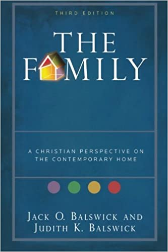 The Family: A Christian Perspective on the Contemporary Home