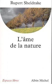 L'âme de la nature par Sheldrake