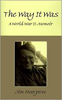Book The Way It Was: A World War II Memoir