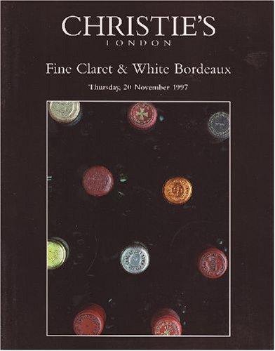 - Fine Claret & White Bordeaux [Christie's, London (5885) / 20 Nov 1997]