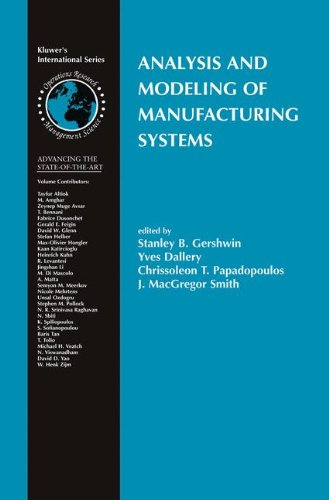 Analysis and Modeling of Manufacturing Systems (International Series in Operations Research & Management Science)