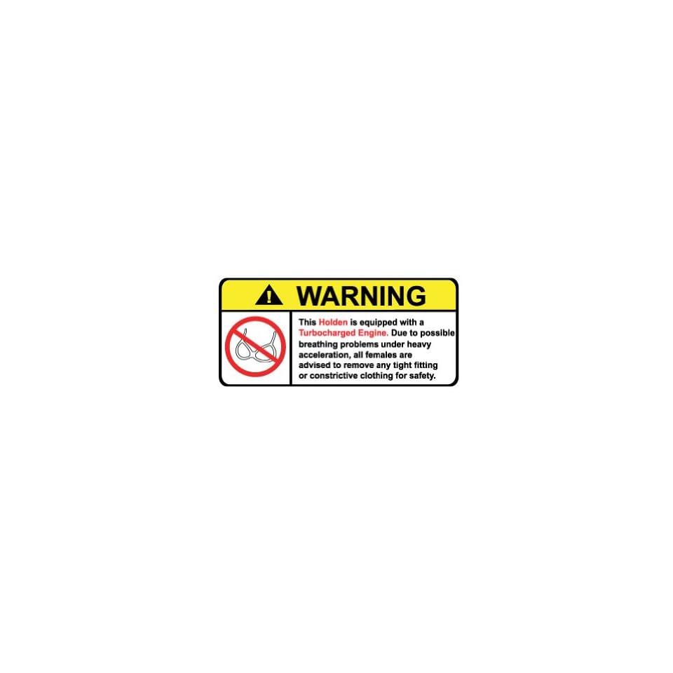 Holden Turbocharged No Bra, Warning decal, sticker