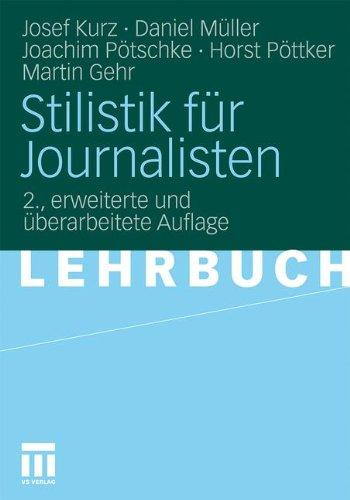 Stilistik für Journalisten (German Edition)