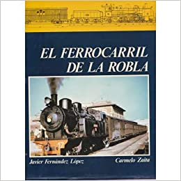 El Ferrocarril De La Robla Madrid 1987 El Ferrocarril De Transporte