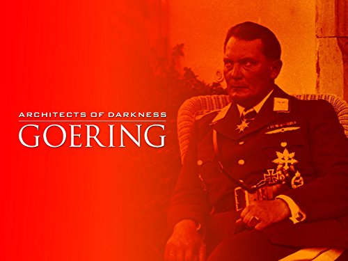 Hermann Goering (The World At War Inside The Reich)