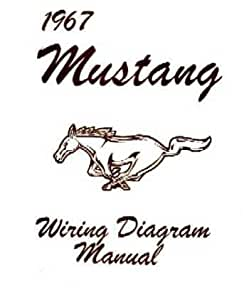 Amazon.com: 1967 FORD MUSTANG Wiring Diagrams Schematics ...