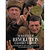 Moments of Revolution, David Turnley, Peter Turnley, 1556701683