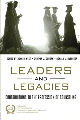 Book Leaders and Legacies: Contributions to the Profession of Counseling by West, John, Bubenzer, Don, Osborn, Cynthia (2003)