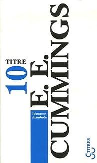 L'énorme chambrée par Edward Estlin Cummings