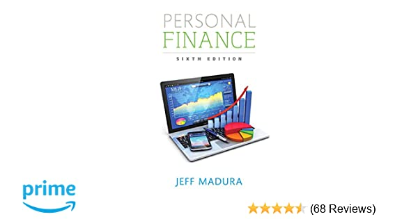 Personal finance 6th edition pearson series in finance jeff personal finance 6th edition pearson series in finance jeff madura 9780134082561 amazon books fandeluxe Image collections