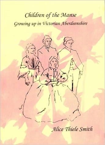 Children of the Manse: Growing Up in Victorian Aberdeenshire