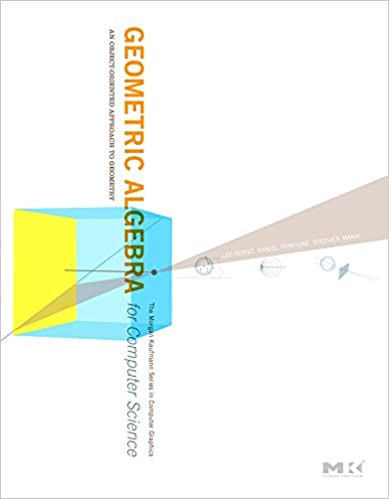 geometric algebra for computer science revised edition an object