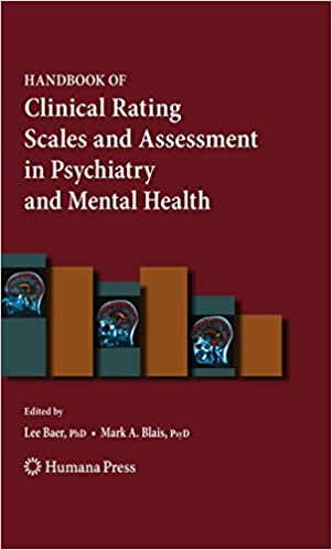 Handbook Of Clinical Rating Scales And Assessment In Psychiatry And Mental Health Current Clinical Psychiatry 9781617796500 Medicine Health Science Books Amazon Com