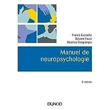 Manuel de Neuropsychologie (psycho Sup) 5e Éd.
