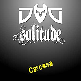 Carcosa by Dog Solitude on Amazon Music - Amazon.com