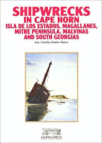 Shipwrecks in Cape Horn, Isla de los Estados, Mitre Peninsula, Magallanes and Malvinas