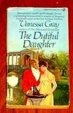 The Dutiful Daughter, Vanessa Gray, 0451142179