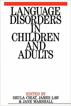 Language Disorders in Children and Adults by Shula Chiat (1997-07-31)