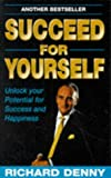 Succeed for Yourself, Richard Denny, 0749421339