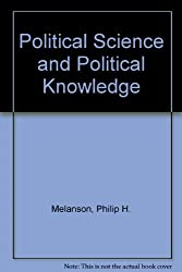 Political Science and Political Knowledge
