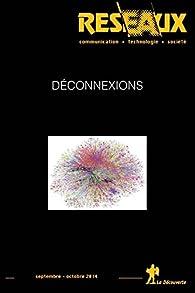Déconnexions par Revue Reseaux