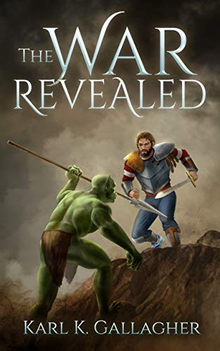 The War Revealed (The Lost War Book 2) by [Gallagher, Karl K.]