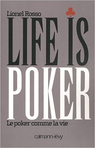 Livre gratuits Life is poker : Le poker comme la vie pdf epub
