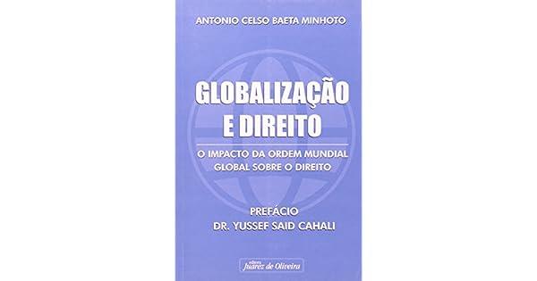 Globalização e Direito: o Impacto da Ordem Mundial Global