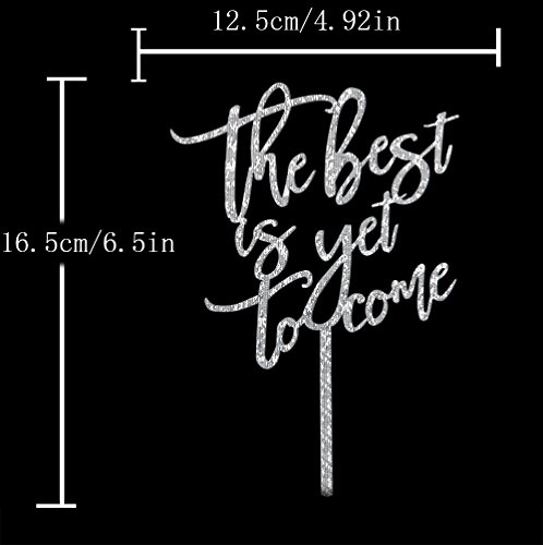 The Best Is Yet To Come Acrylic Cake Topper For Love Wedding Anniversary Engagement Bridal Shower Party Sign Decoration Silver by waway (Image #2)