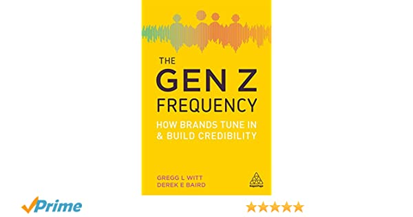 the gen z frequency how brands tune in and build credibility