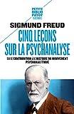 Cinq leçons sur la psychanalyse : Suivi de Contribution à l'histoire du mouvement psychanalytique