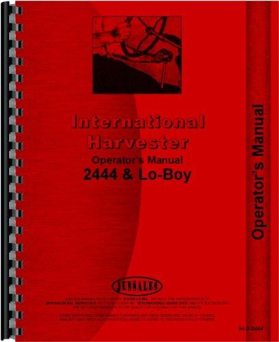 Read Online International Harvester 2444 Industrial Tractor Operators Manual pdf epub
