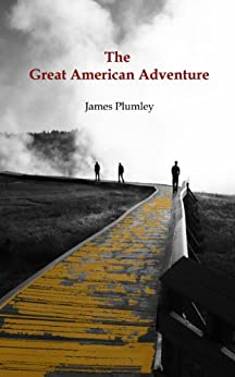 The Great American Adventure by [Plumley, James]